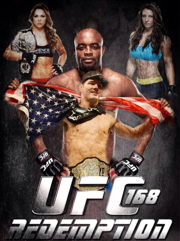 UFC 168 ronda rousey vs miesha tate anderson silva vs chris weidmanUfc 168 Poster